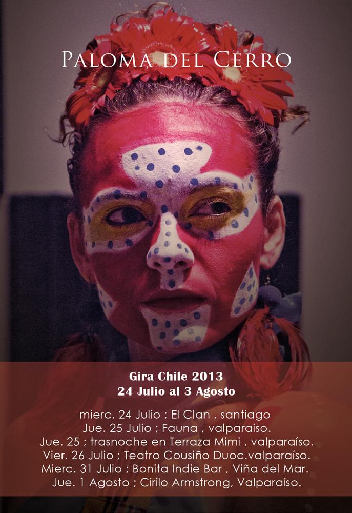 Paloma del Cerro / Gira Chile 24 Julio - 3 Agosto